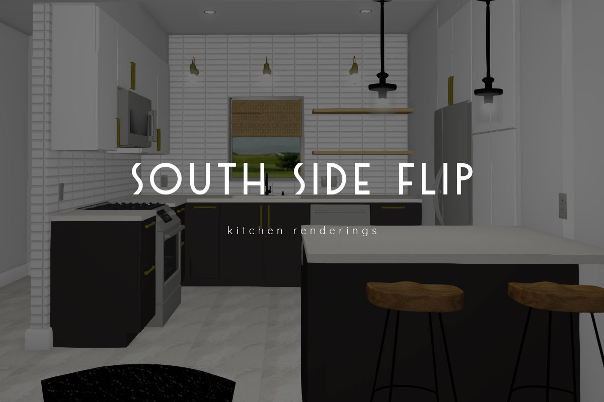 south side flip – kitchen renderings